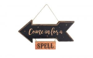 Come In For A Spell Hanging Sign