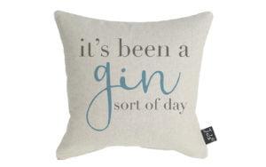 Gin Sort of Day Cushion