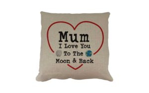 Mum Love you too Moon and Back Cushion