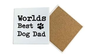 Worlds Best Dog Dad Coaster