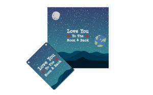 Love You To The Moon Placard