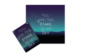 You are the stars in my Sky Placard Card and Plaque Fusion