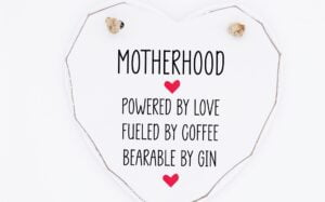 Motherhood. Powered By Love Wooden White Heart Plaque