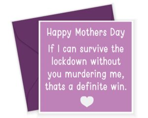 Happy Mothers Day Lockdown Card