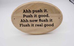 Flush It, Flush it Real Good Wooden Toilet Plaque
