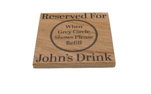 Personalised Reserved For Oak Coaster