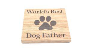 World's Best Dog Father Solid Oak Coaster